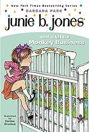 Junie B. Jones #2: Junie B. Jones and a Little Monkey Business (English Edition)