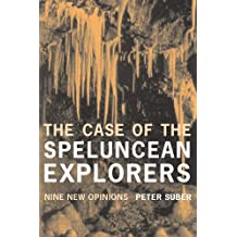 The Case of the Speluncean Explorers: Nine New Opinions (English Edition)