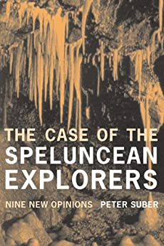 """The Case of the Speluncean Explorers: Nine New Opinions (English Edition)"",作者:[Peter Suber]"