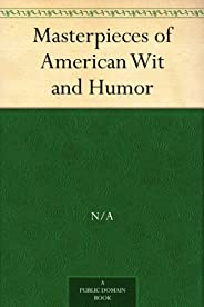 Masterpieces of American Wit and Humor (免費公版書) (English Edition)