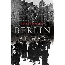 Berlin at War (English Edition)