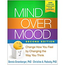 Mind Over Mood, Second Edition: Change How You Feel by Changing the Way You Think (English Edition)