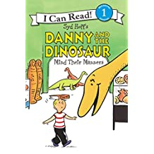 Danny and the Dinosaur Mind Their Manners (I Can Read Level 1) (English Edition)