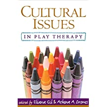 Cultural Issues in Play Therapy (English Edition)