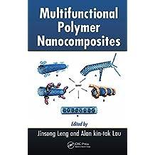 Multifunctional Polymer Nanocomposites (English Edition)