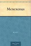 Menexenus (免费公版书) (English Edition)