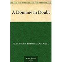 A Dominie in Doubt (English Edition)