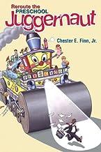 Reroute the Preschool Juggernaut (Hoover Institution Press Publication) (English Edition)