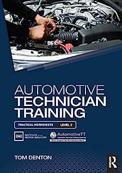 """Automotive Technician Training: Practical Worksheets Level 2 (English Edition)"",作者:[Tom Denton]"