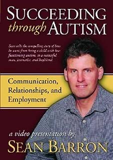 Succeeding Through Autism: A Video Presentation by Sean Barron