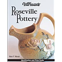 Warman's Roseville Pottery: Identification and Price Guide (English Edition)
