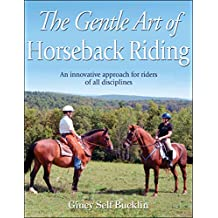 The Gentle Art of Horseback Riding (English Edition)