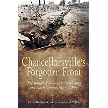 Chancellorsville's Forgotten Front: The Battles of Second Fredericksburg and Salem Church, May 3, 1863 (English Edition)
