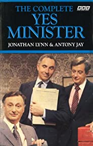 The Complete Yes Minister (English Edition)