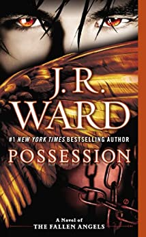 """Possession (A Novel of the Fallen Angels Book 5) (English Edition)"",作者:[J.R. Ward]"