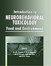 Introduction to Neurobehavioral Toxicology: Food and Environment (Handbooks in Pharmacology and Toxicology Book 51) (Engli...