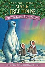 Polar Bears Past Bedtime (Magic Tree House Book 12) (English Edition)