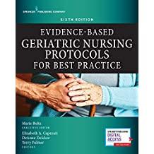 Evidence-Based Geriatric Nursing Protocols for Best Practice, Sixth Edition (English Edition)