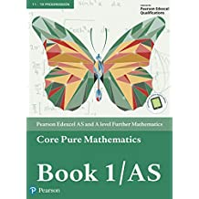 Edexcel AS and A level Further Mathematics Core Pure Mathematics Book 1/AS Textbook + e-book (A level Maths and Further Maths 2017) (English Edition)