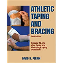 Athletic Taping and Bracing (English Edition)
