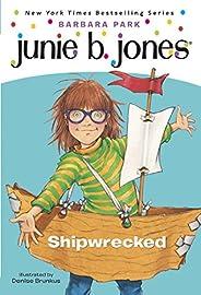 Junie B. Jones #23: Shipwrecked (English Edition)
