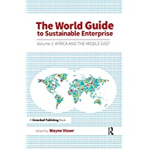 The World Guide to Sustainable Enterprise: Volume 1: Africa and Middle East (English Edition)