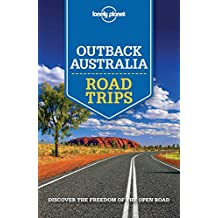 Lonely Planet Outback Australia Road Trips (Travel Guide) (English Edition)