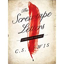 The Screwtape Letters: Annotated Edition (English Edition)