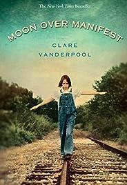 Moon Over Manifest: (Newbery Medal Winner) (English Edition)
