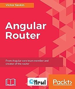 """Angular Router (English Edition)"",作者:[Victor Savkin]"