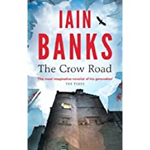 The Crow Road: 'One of the best opening lines of any novel' (Guardian) (English Edition)