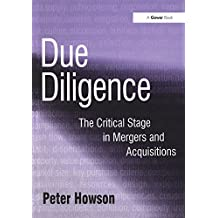 Due Diligence: The Critical Stage in Mergers and Acquisitions (English Edition)