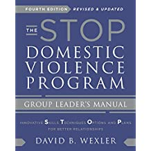 The STOP Domestic Violence Program: Group Leader's Manual (Fourth Edition) (English Edition)