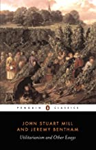 Utilitarianism and Other Essays (Classics) (English Edition)