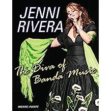 Jenni Rivera: The Diva of Banda Music (English Edition)