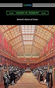 """""""Robert's Rules of Order (Revised for Deliberative Assemblies) (English Edition)"""",作者:[Henry M. Robert]"""