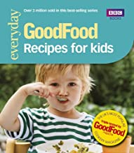 Good Food: Recipes for Kids: Triple-tested Recipes (GoodFood 101) (English Edition)