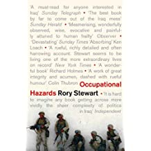 Occupational Hazards: My Time Governing In Iraq (English Edition)