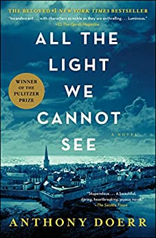 """""""All the Light We Cannot See: A Novel (English Edition)"""",作者:[Anthony Doerr]"""