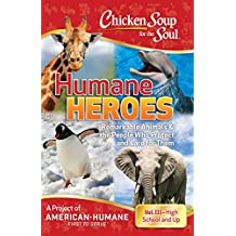 Chicken Soup for the Soul: Humane Heroes Volume III (English Edition)
