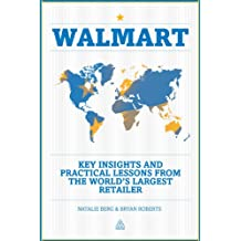 Walmart: Key Insights and Practical Lessons from the World's Largest Retailer (English Edition)