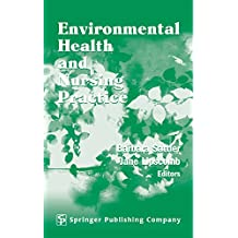 Environmental Health and Nursing Practice (English Edition)