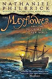 The Mayflower and the Pilgrims' New World (English Edit