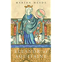 Eleanor of Aquitaine: A Biography (WOMEN IN HISTORY) (English Edition)
