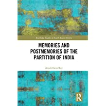 Memories and Postmemories of the Partition of India (Routledge Studies in South Asian History) (English Edition)