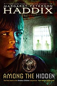Among the Hidden (Shadow Children Book 1) (English Edition)
