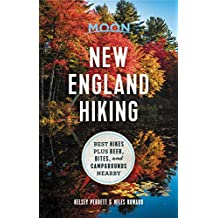 Moon New England Hiking: Best Hikes plus Beer, Bites, and Campgrounds Nearby (Moon Outdoors) (English Edition)