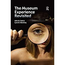 The Museum Experience Revisited (English Edition)