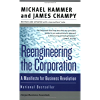 Reengineering the Corporation: Manifesto for Business Revolu…