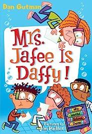 My Weird School Daze #6: Mrs. Jafee Is Daffy! (English Edition)